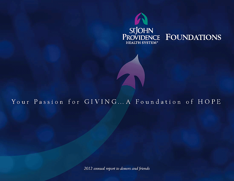 St. John Providence Health System Foundations 2012 Annual Report