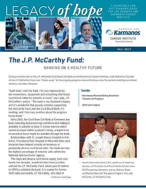 "Karmanos Cancer Center, ""Legacy Of Hope,"" Planned Giving Newsletter, Fall 2017"